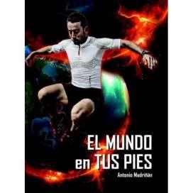 El Mundo en tus Pies. Antonio Madriñán