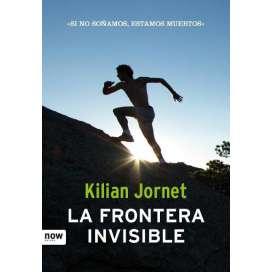 La Frontera Invisible. Kilian Jornet