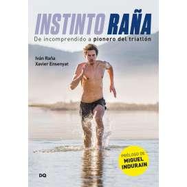 Instinto Raña. Ivan Raña - Xavier Ensenyat